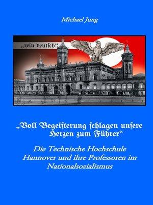 """cover image of """"Voll Begeisterung schlagen unsere Herzen zum Führer"""""""