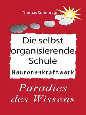 cover image of Die selbstorganisierende Schule