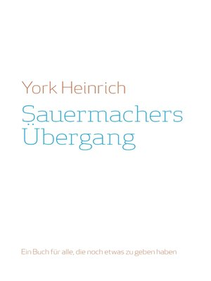 cover image of Sauermachers Übergang