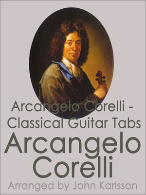 cover image of Arcangelo Corelli--Classical Guitar Tabs