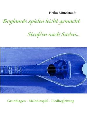 cover image of Baglamás spielen leicht gemacht--Straßen nach Süden...