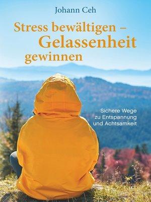 cover image of Stress bewältigen – Gelassenheit gewinnen