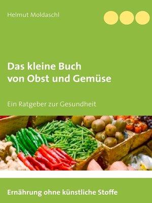 cover image of Das kleine Buch von Obst und Gemüse