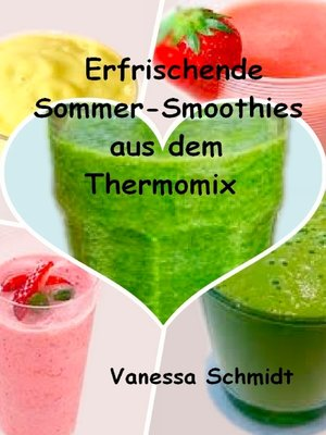 cover image of Erfrischende Sommer-Smoothies aus dem Thermomix