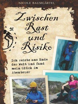cover image of Zwischen Rast und Risiko