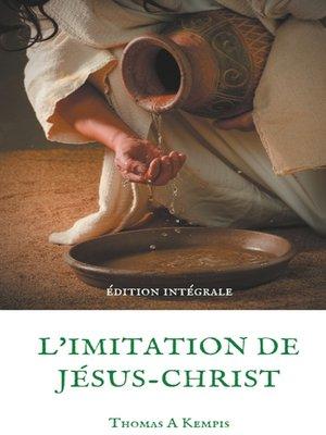 cover image of L'imitation de Jésus-Christ (Guide spirituel pour le quotidien du chrétien ordinaire)