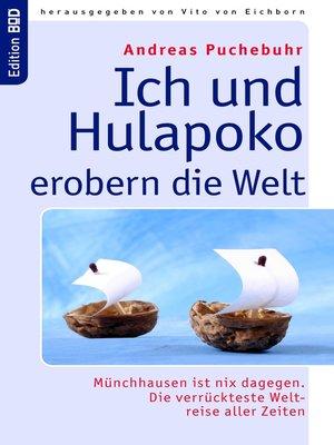 cover image of Ich und Hulapoko erobern die Welt