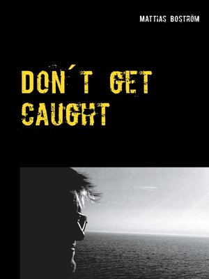 cover image of Don´t get caught