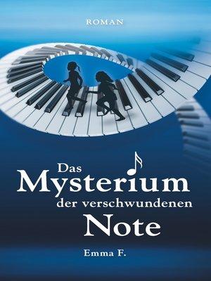 cover image of Das Mysterium der verschwundenen Note