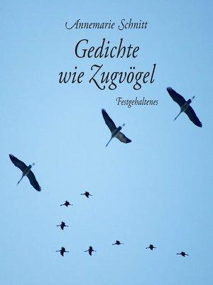 cover image of Gedichte wie Zugvögel