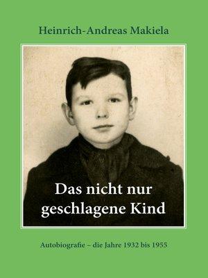 cover image of Das nicht nur geschlagene Kind