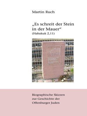 """cover image of """"Es schreit der Stein in der Mauer"""" (Habakuk 2,11)"""