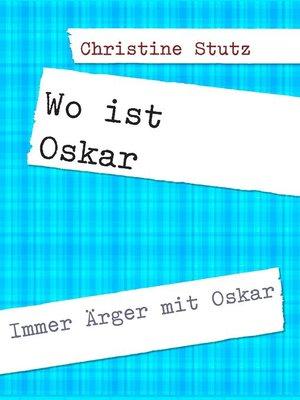 cover image of Wo ist Oskar