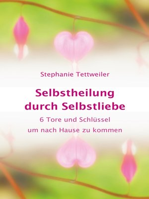 cover image of Selbstheilung durch Selbstliebe
