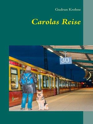 cover image of Carolas Reise
