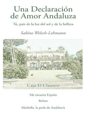 cover image of Una Declaracion de Amor Andaluza