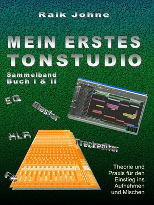 cover image of Mein erstes Tonstudio--Sammelband Buch I & II