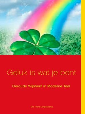 cover image of Geluk is wat je bent!