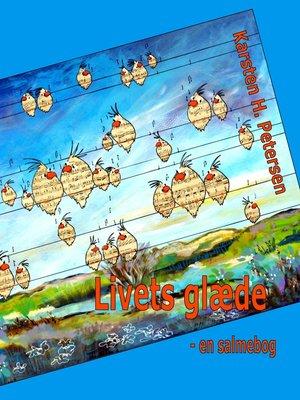 cover image of Livets glæde--en salmebog