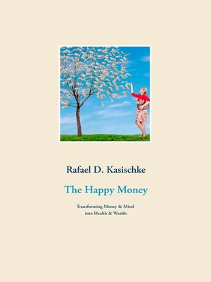 cover image of The Happy Money