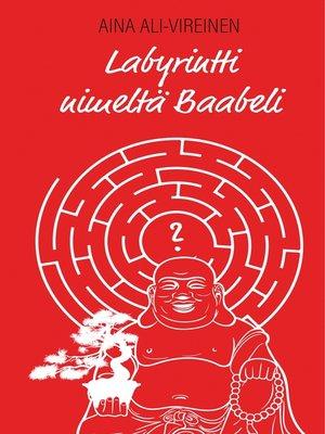 cover image of Labyrintti nimeltä Baabeli