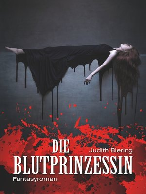 cover image of Die Blutprinzessin
