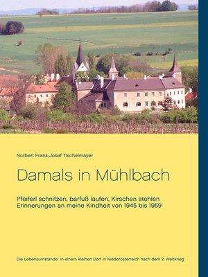 cover image of Damals in Mühlbach