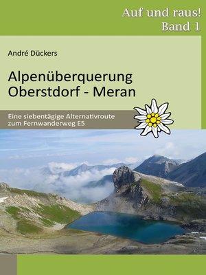 cover image of Alpenüberquerung Oberstdorf--Meran