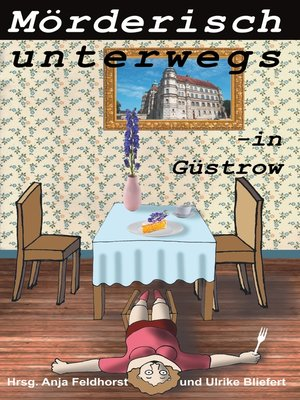 cover image of Mörderisch unterwegs--in Güstrow