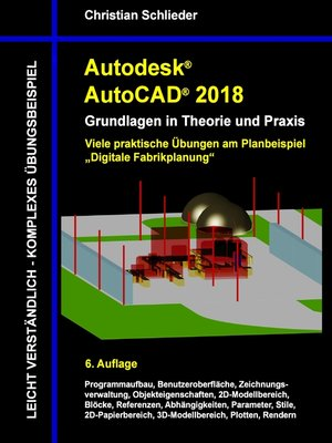 cover image of Autodesk AutoCAD 2018--Grundlagen in Theorie und Praxis