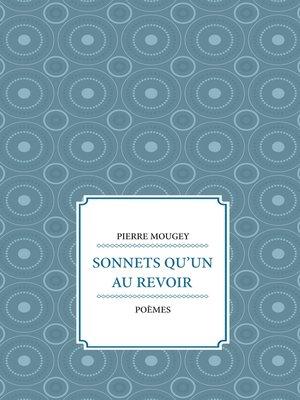 cover image of Sonnets qu'un au revoir