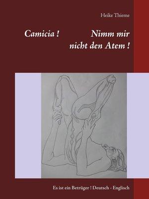 cover image of Camicia ! Nimm mir nicht den Atem !