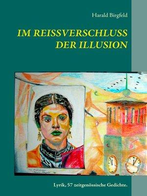 cover image of Im Reißverschluss der Illusion