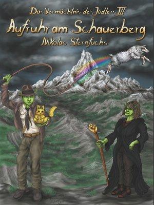cover image of Aufruhr am Schauerberg