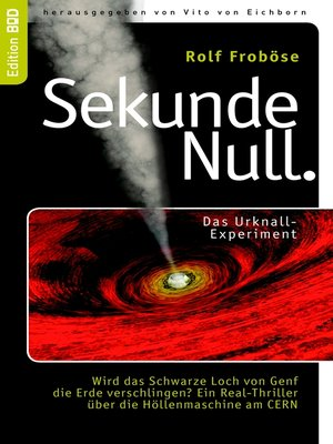 cover image of Sekunde Null Das Urknall-Experiment