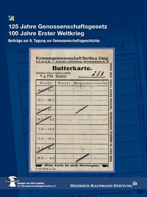 cover image of 125 Jahre Genossenschaftsgesetz 100 Jahre Erster Weltkrieg