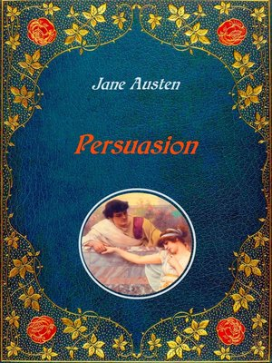 cover image of Persuasion--Illustrated