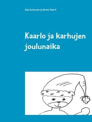 cover image of Kaarlo ja karhujen joulunaika