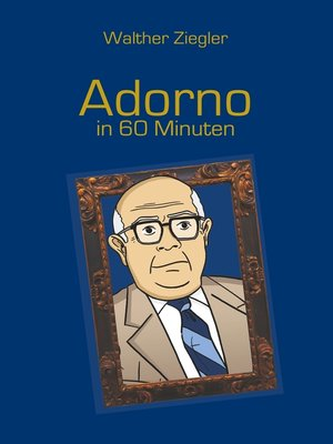 cover image of Adorno in 60 Minuten