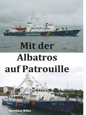 cover image of Mit der Albatros auf Patrouille