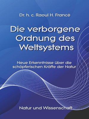 cover image of Die verborgene Ordnung des Weltsystems