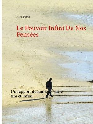 cover image of Le Pouvoir Infini De Nos Pensées