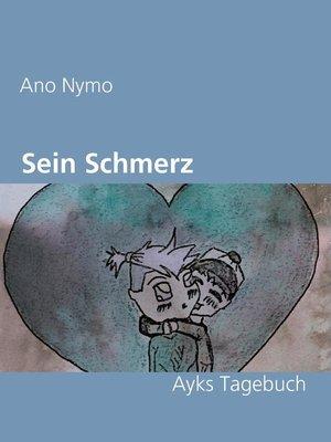 cover image of Sein Schmerz