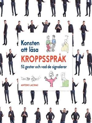 cover image of Konsten att läsa kroppsspråk
