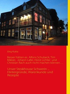 cover image of Besser hätten es  Alfons Schuhbeck, Tim Mälzer,  Johann Lafer, Horst Lichter  und Christian Rach auch nicht machen können...