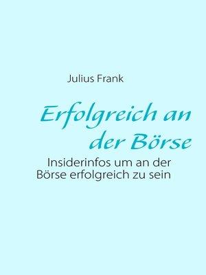 cover image of Erfolgreich an der Börse