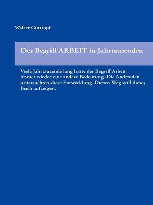 cover image of Der Begriff ARBEIT in Jahrtausenden