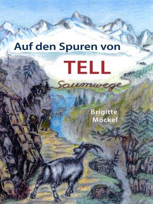 cover image of Auf den Spuren von Tell