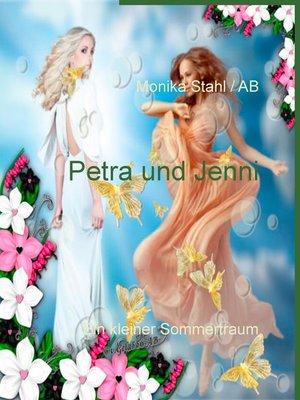 cover image of Petra und Jenni