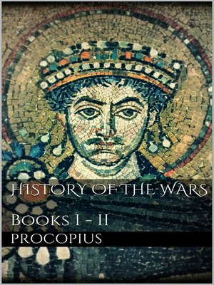 cover image of History of the Wars, Books I--II